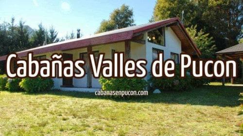 Cabañas Valles de Pucón